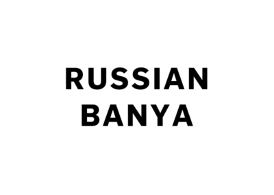 RUSSIAN BANYA